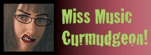 miss-music-curmudgeon